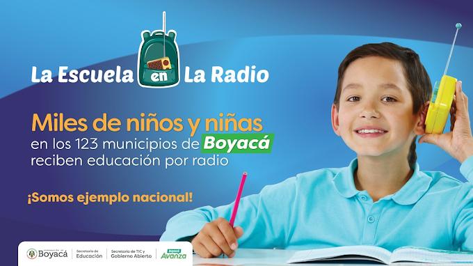 'La escuela en la radio', un proyecto de Boyacá con las 55 emisoras comunitarias, que hoy es ejemplo nacional