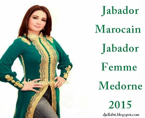 Jabador Marocain Moderne , Jabador Femme 2015 Jabador Marocain Moderne ,  Jaba.