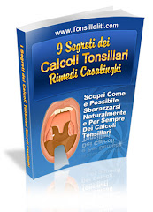 I 9 Segreti dei Calcoli Tonsillari
