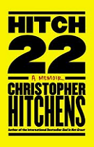 Hitch-22: A Memoir by Christopher Hitchens book cover