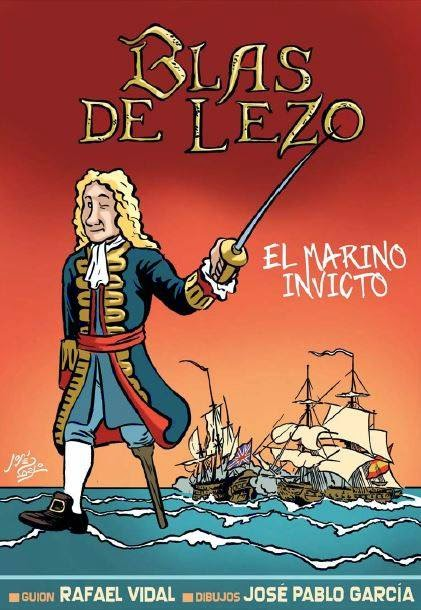 """Cómic """"Blas de Lezo, el Marino invicto""""."""