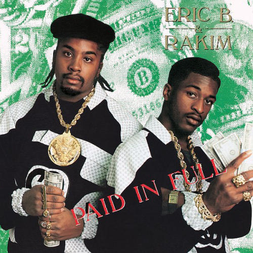 Eric-B.-Rakim-Paid-In-Full1.jpg