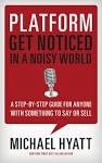 http://www.amazon.com/Platform-Get-Noticed-Noisy-World-ebook/dp/B006T364QG