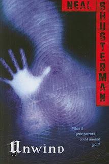 Unwind, Neal Shusterman