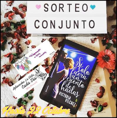 ¡Sorteo Conjunto de Si Solo Fuera Un Cuento De Hadas de Victoria Vílchez!