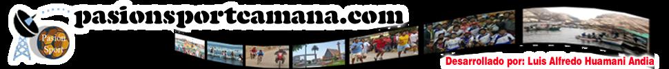 Pasion Sport Camana, Noticias de Camaná, Futbol de Camaná, Municipalidad de Camaná, Copa Peru