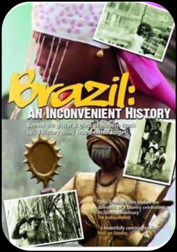 BRASIL - UMA HISTÓRIA INCONVENIENTE