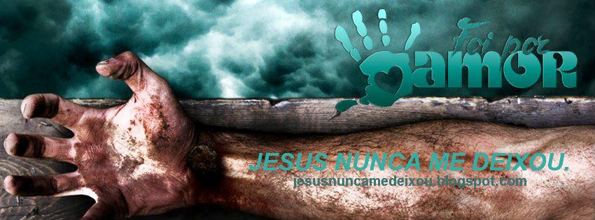 Jesus nunca me deixou