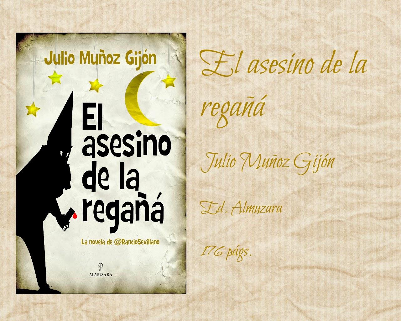 El templo de la lectura: El asesino de la regañá - Julio Muñoz Gijón