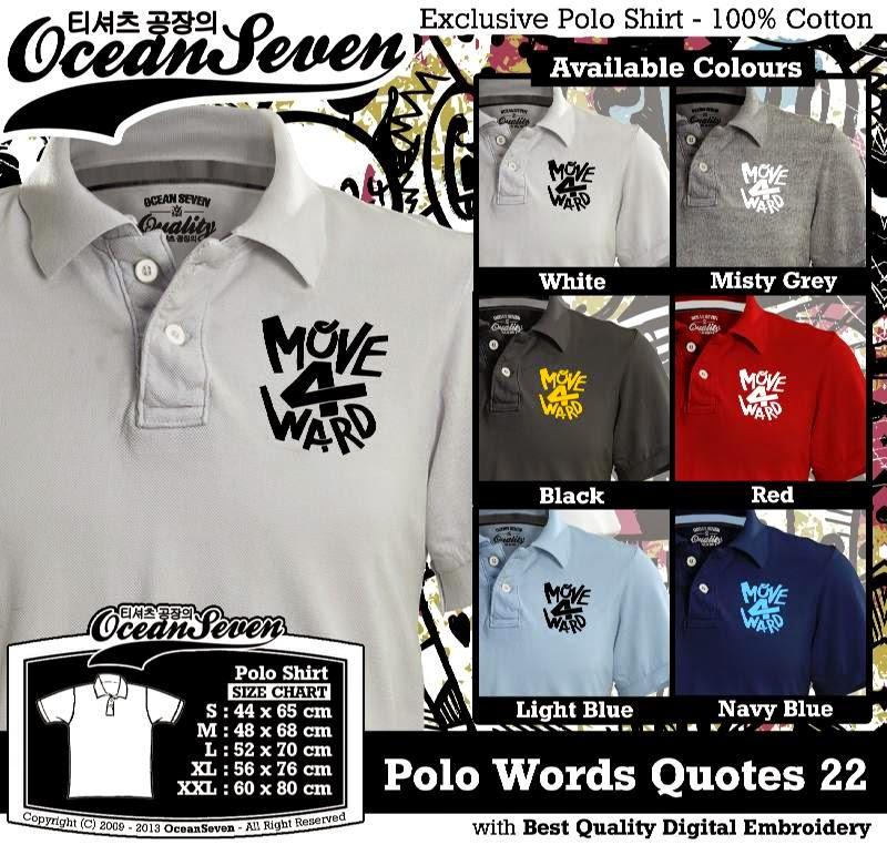 Kaos Polo Words Quotes 22