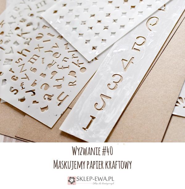 http://blog-sklep-ewa.blogspot.com/2015/11/wyzwanie-40-maskujemy-papier-kraftowy.html