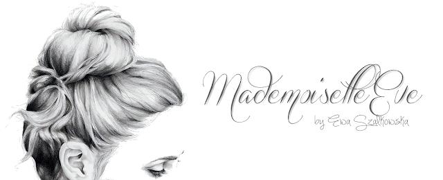 http://mademoiselleevebloguje.blogspot.com/