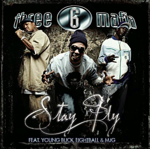Three 6 Mafia - Stay Fly (feat. Young Buck & 8Ball & MJG) - EP Cover