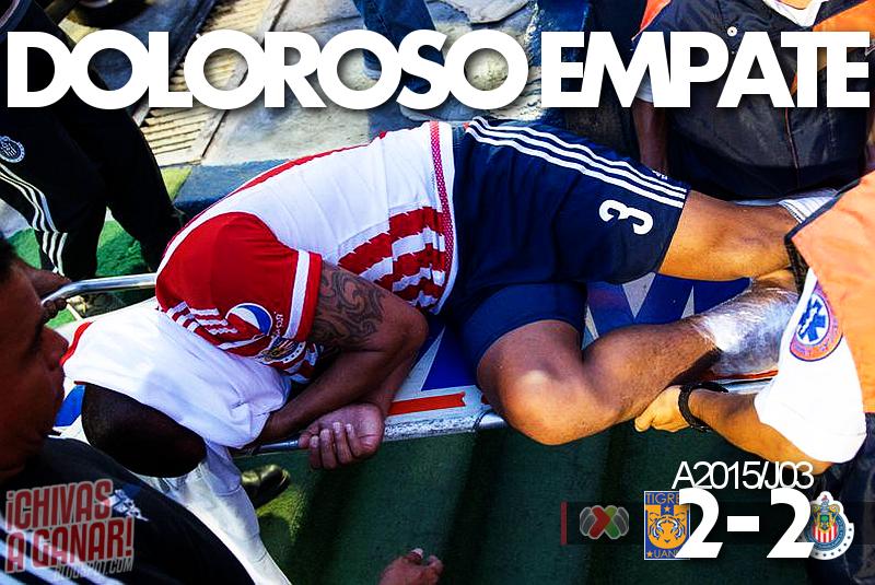 CF Tigres UANL 2-2 CD Guadalajara - Liga MX - Jornada 3 - Apertura 2015.