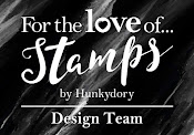 For The Love Of Stamps DT Member Oct 2016 - Oct 2017 and Feb 2019 - present