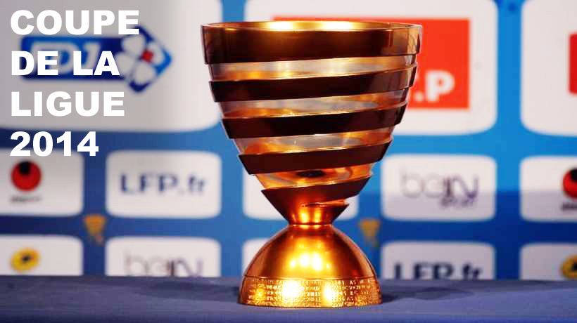 Coupe de la ligue 2013 2014 pr sentation et tirage au - Tirage au sort coupe de la ligue 2015 ...