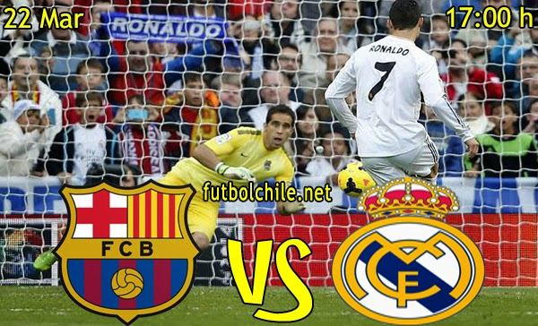 Barcelona vs Real Madrid - La Liga - 17:00 h - 22/03/2015