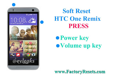 Soft Reset HTC One Remix