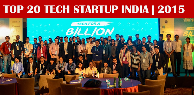 TOP 20 TECH Startups India 2015