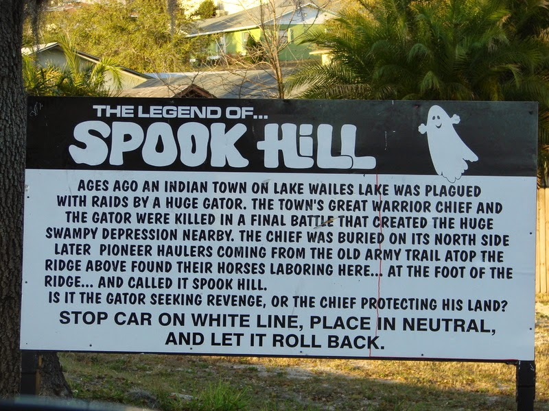 Spook Hill sign - nearl Orlando, FL in Lake Wles