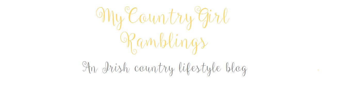 My Country Girl Ramblings