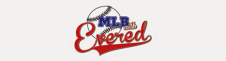 MLB with Evered