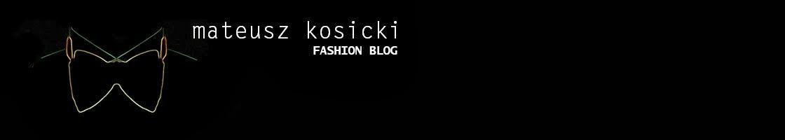 Mateusz Kosicki MKosicki.blogspot.com