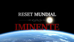 'reset' mundial iminente