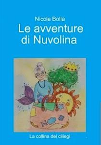 LE AVVENTURE DI NUVOLINA di Nicole Bolla