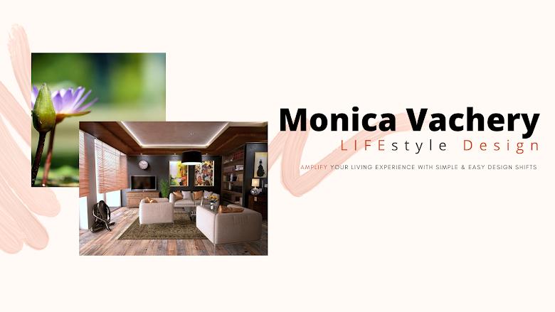 Monica Vachery. LIFEstyle Design.