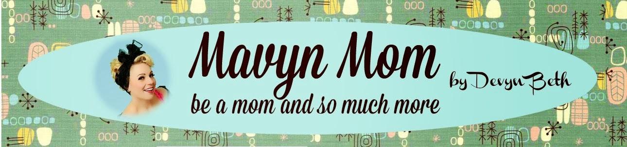 Mavyn Mom
