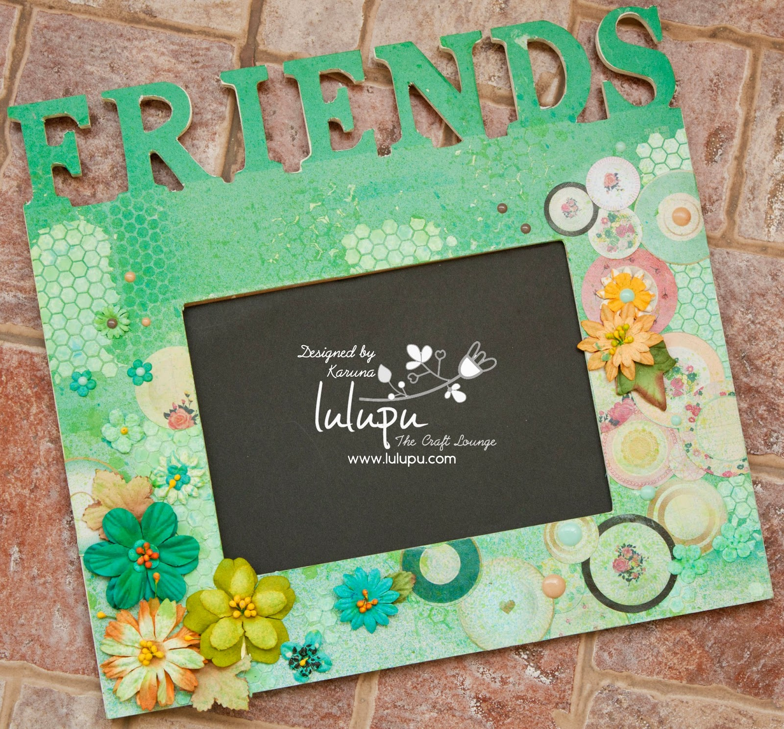 Lulupu - The Craft Lounge: Friends Forever Frame!