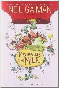http://www.amazon.com/Neil-Gaiman-Fortunately-Milk-18/dp/B00HTJTSSK/