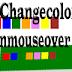 Thay đổi màu nền cho Blogspot khi rê chuột (Onmouseover)