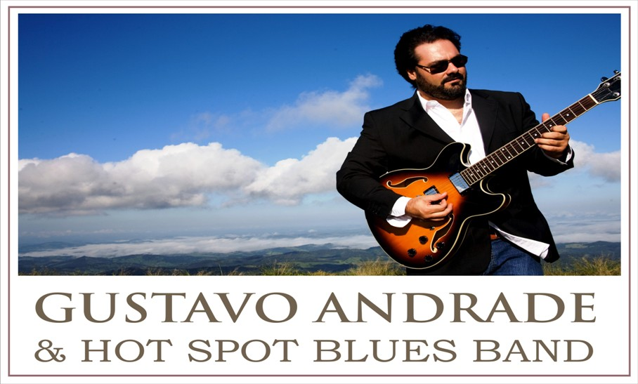 Gustavo Andrade &amp; Hot Spot Blues Band