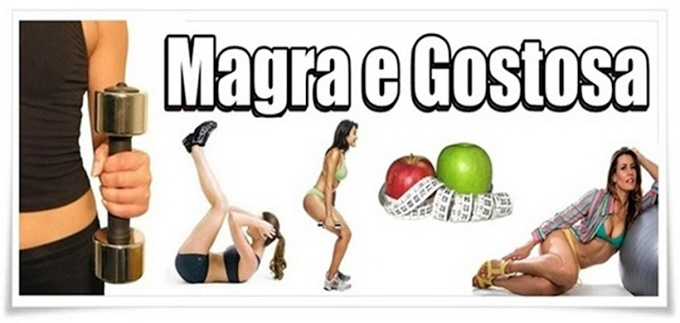 Magra e Gostosa