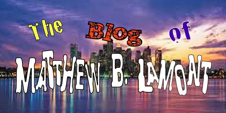 The Blog of Matthew B. Lamont