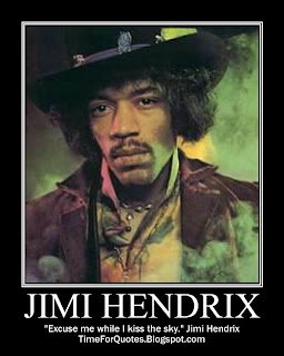 """Excuse me while I kiss the sky."" Jimi Hendrix Quotes"