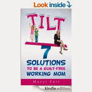 http://www.amazon.com/TILT-Solutions-Guilt-Free-Working-Mom-ebook/dp/B00HSV1FMG/ref=sr_1_4?ie=UTF8&qid=1393465978&sr=8-4&keywords=tilt