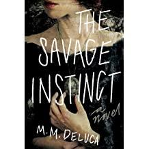 THE SAVAGE INSTINCT