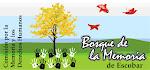 """PROYECTO del  """" BOSQUE DE LA MEMORIA"""" 2011"""