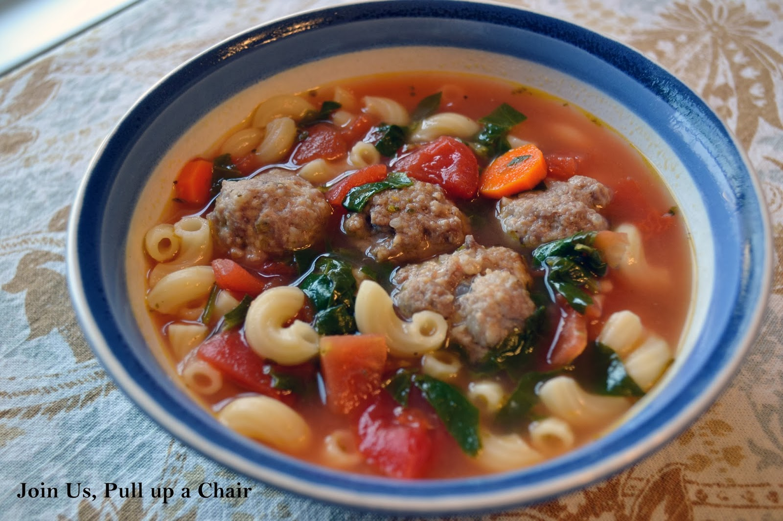 Join us, pull up a chair: Italian Meatball Soup