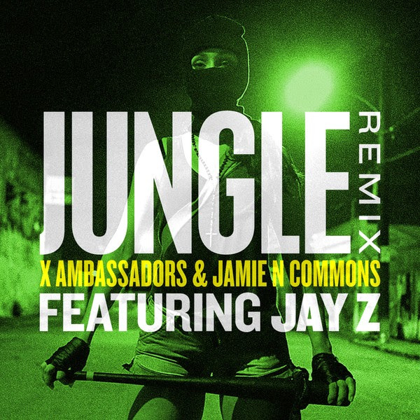 Jamie N Commons & X Ambassadors - Jungle (Remix) [feat. JAY Z] - Single Cover