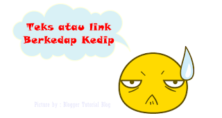 link berkedip,teks berkedip,cara buat link berkedip,cara buat teks berkedip