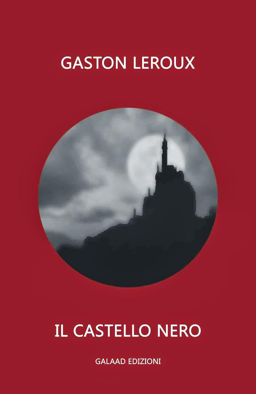 http://sognandoleggendo.net/segnalazione-il-castello-nero-di-gaston-leroux/