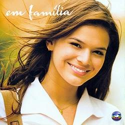 Em+familia Trilha Sonora: Em Familia   Nacional