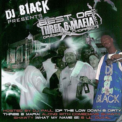VA-DJ_Black-The_Best_Of_Three_6_Mafia_And_H.C.P_(Chopped)-(Bootleg)-2005-SUT