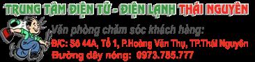 Trung Tâm Sửa chữa Điện Tử - Điện Lạnh tại Thái Nguyên