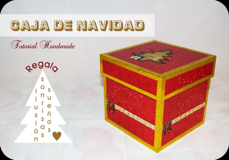 Tutorial Caja de Navidad Handmade