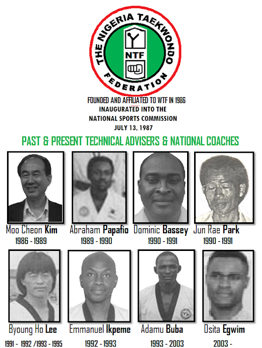 NIGERIA TAEKWONDO FEDERATION (NTF) PAST TO PRESENT NATIONAL COACHES